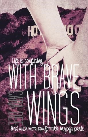 With Brave Wings by CaraDee