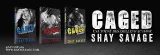 Caged Triology by Shay Savage