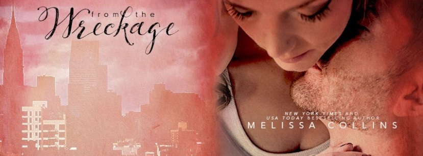 Cover Reveal – From the Wreckage by Melissa Collins