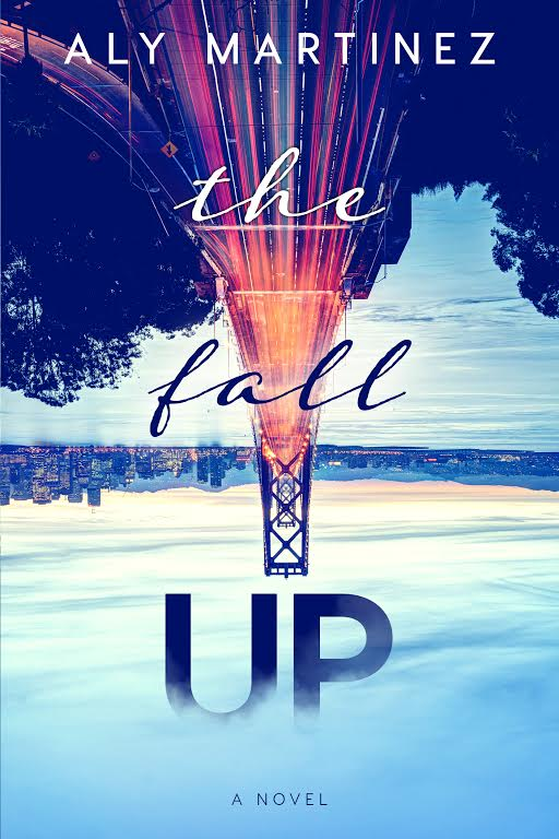 Cover Reveal – The Fall Up by AlyMartinez