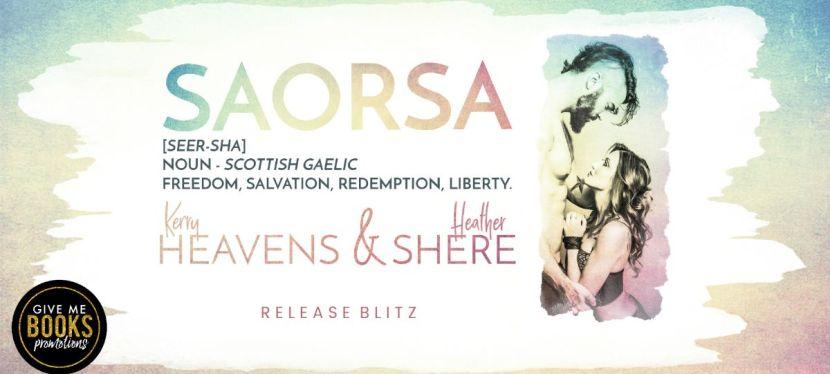 Saorsa by Kerry Heavens & HeatherShere