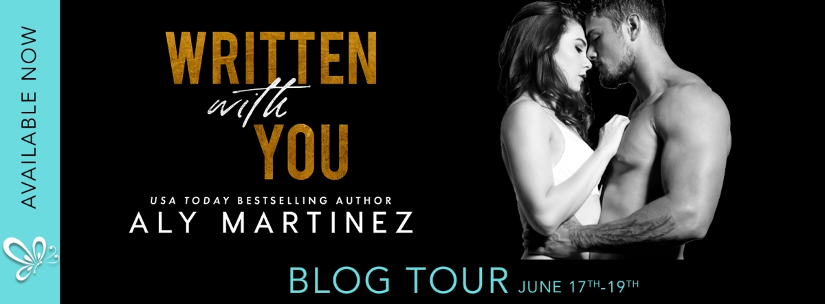 BLOG TOUR – Written With You by Aly Martinez